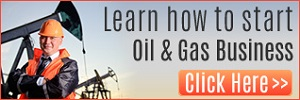 Learn How To Start A Profitable Oil and Gas Business Right Here In Nigeria