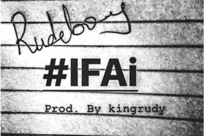 "Download Music: Rudeboy (Paul Okoye) – ""IFAi"""