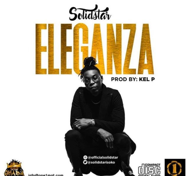 New music solidstar eleganza information nigeria for 1234 get on the dance floor song mp3 download