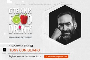 THE MASTER OF MIXOLOGY, TONY CONIGLIARO, IS COMING TO THE 2018 GTBANK FOOD AND DRINK FAIR