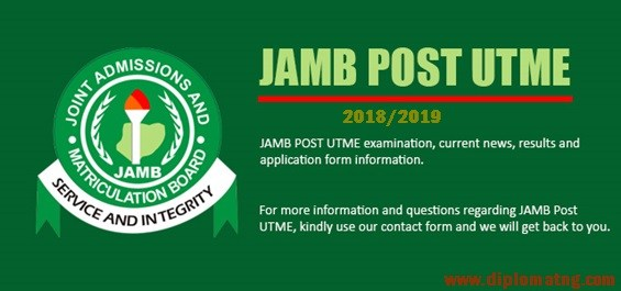 List of Schools Whose Post utme form is out – 2018/2019