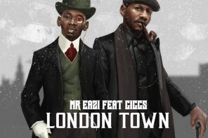 New Music: Mr Eazi Ft. Giggs – London Town
