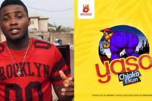 Music: Chinko Ekun – Yaso
