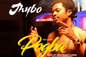 New Music: Jhybo – Pogba