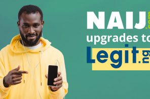 The biggest publisher in Nigeria NAIJ.com upgrades to Legit.ng