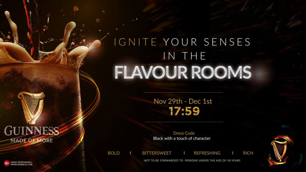 FLAVOUR ROOMS FLYER 600x338 - GET READY FOR 3 EXTRAORDINARY FLAVOUR-FILLED NIGHTS AT GUINNESS' 'FLAVOUR ROOMS