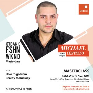 fashionweekend social media micheal 300x300 - From reality to Runway: Prominent Fashion Designer Michael Costello to hold a masterclass at GTBank Fashion Weekend | November 10th
