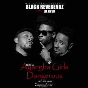 Black-Rev-Ft-Lil-Kesh-Ayangba-Girls-Official-Art2-300x300