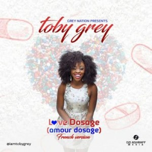 Toby-Grey-Love-Dosage-French-Version