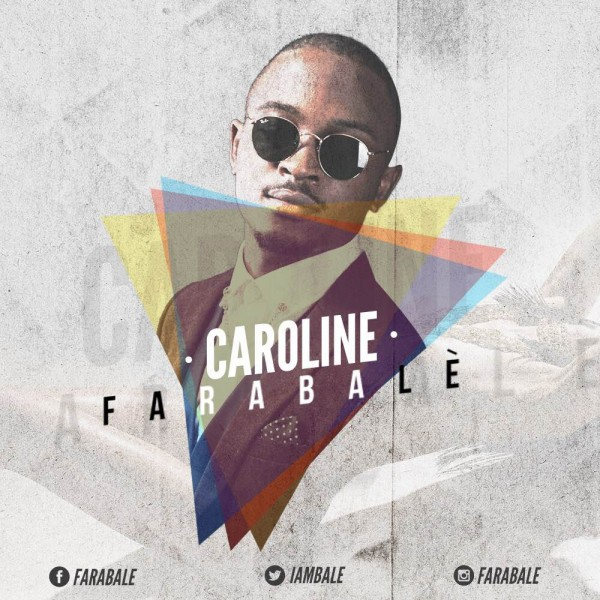 "This one   is ""Caroline"" not ""Caro"", a new single by Farabale"