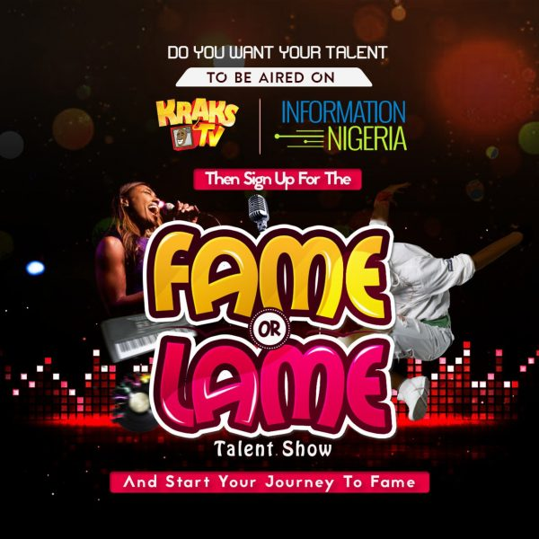 Kraks TV and Information Nigeria Launch The Fame or Lame Show