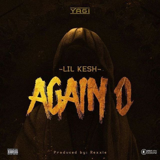 Lil Kesh Again O lyrics