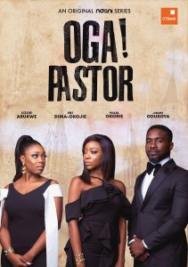 04D79EC9 513B 4713 90E2 F6F52873C4F1 211x300 - NDANITV's NEW WEB – SERIES OGA! PASTOR TO BE RELEASED THIS JUNE