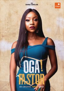 07EB921A D7BD 4984 936F 80A98EE6AB07 211x300 - NDANITV's NEW WEB – SERIES OGA! PASTOR TO BE RELEASED THIS JUNE