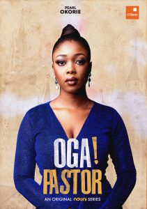 2CB4B7CB 4295 4B4A 9825 F2A34B2BC418 211x300 - NDANITV's NEW WEB – SERIES OGA! PASTOR TO BE RELEASED THIS JUNE